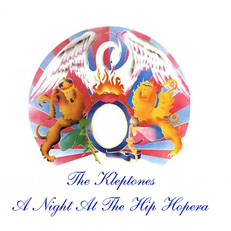The Kleptones - A Night At The Hip Hopera.